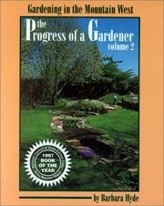 Cover of: The Progress of a Gardener (Gardening in the Mountain West)