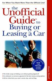 Cover of: The unofficial guide to buying or leasing a car