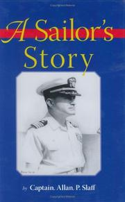 A Sailor's Story by Allan P. Slaff