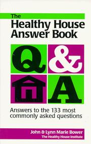 Cover of: The healthy house answer book