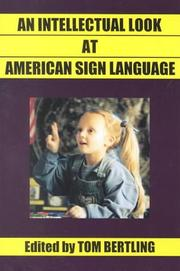 Cover of: An intellectual look at American Sign Language |