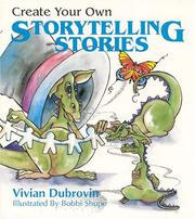 Cover of: Create your own storytelling stories