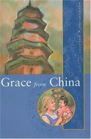Cover of: Grace from China | Jacqueline A. Kolosov