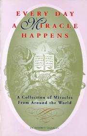 Cover of: Every day a miracle happens | Rodney Charles