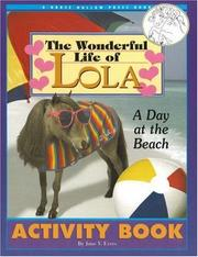 Cover of: The Wonderful Life of Lola | June V. Evers