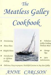 Cover of: The meatless galley cookbook