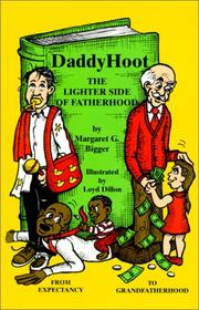 Cover of: Daddy Hoot | Margaret G. Bigger