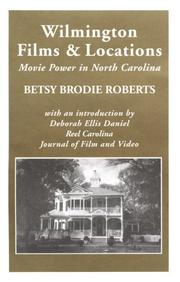 Cover of: Wilmington films and locations