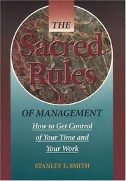Cover of: The sacred rules of management | Stan Smith