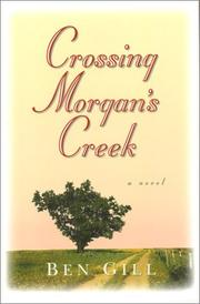 Cover of: Crossing Morgan's Creek