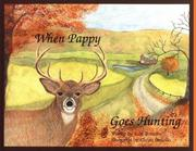 Cover of: When Pappy goes hunting by Kurt L. Bonello
