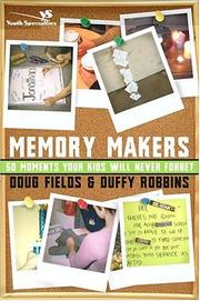 Cover of: Memory makers: 50 moments your kids will never forget