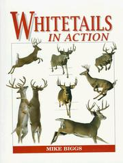 Cover of: Whitetails in action | Mike Biggs