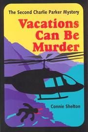 Cover of: Vacations Can Be Murder