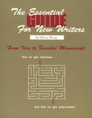 Cover of: The essential guide for new writers | Valerie Storey