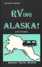 Cover of: RVing Alaska! (and Canada) | Sharlene Minshall
