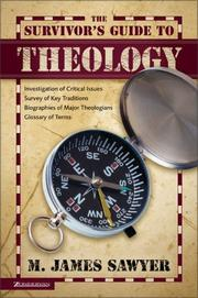 Cover of: The survivor's guide to theology