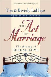 Cover of: The act of marriage: the beauty of sexual love