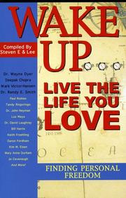 Cover of: Wake Up ... Live the Life you Love ... Finding Personal Freedom |