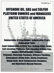 Cover of: Offshore Oil Platforms - Rigs - And Offshore Oil Support Vessels, Owners, Operators and Managers (Mariner's Directory & Guide , Vol 3)