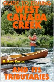 Cover of: Guide To Fishing West Canada Creek And Its Tributaries