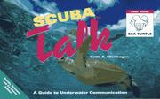 Cover of: Scuba Talk: A Guide to Underwater Communication