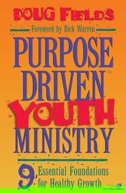 Cover of: Purpose-driven youth ministry: 9 essential foundations for healthy growth