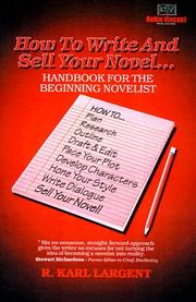 Cover of: How to write and sell your novel--
