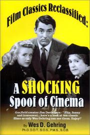 Cover of: Film classics reclassified: a shocking spoof of cinema