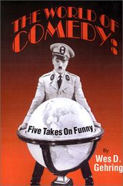 Cover of: The world of comedy: five takes on funny