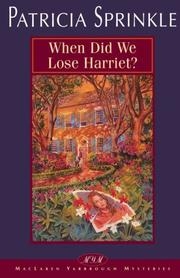 Cover of: When did we lose Harriet?