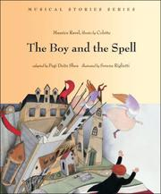 The Boy and the Spell (Musical Stories series) by Maurice Ravel, Colette, Pegi Deitz Shea