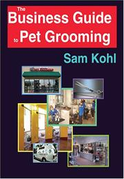 Cover of: The Business Guide to Pet Grooming