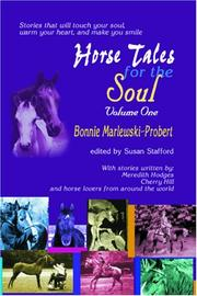 Cover of: Horse Tales for the Soul, Volume One | Bonnie Marlewski-Probert