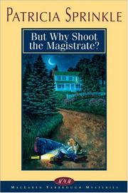 Cover of: But why shoot the magistrate?