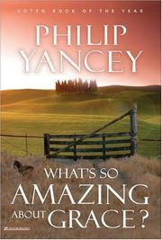 Cover of: What's So Amazing About Grace?