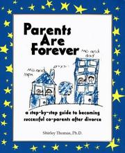 Cover of: Parents are forever | Thomas, Shirley Ph. D.