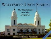 Cover of: Worcester's Union Station
