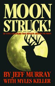 Cover of: Moon Struck; Hunting Strategies That Revolve Around the Moon | Jeff Murray