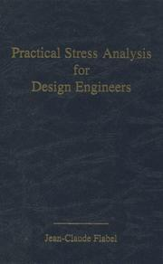 Cover of: Practical stress analysis for design engineers by Jean-Claude Flabel