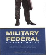 Cover of: Military to Federal Career Guide