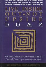 Cover of: Live inside out, not upside down