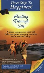 Cover of: Three Steps to Happiness! Healing Through Joy