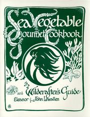 Cover of: Sea vegetable gourmet cookbook and wildcrafter