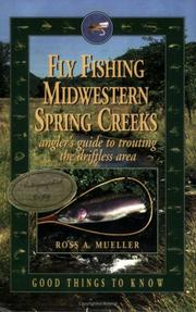 Cover of: Fly Fishing Midwestern Spring Creeks--Angler's Guide to Trouting the Driftless Area