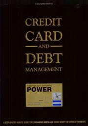 Cover of: Credit card and debt management | Scott Bilker