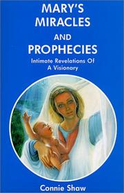 Cover of: Mary's miracles and prophecies