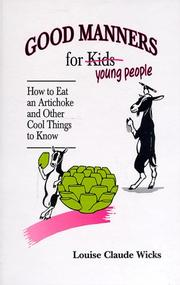 Cover of: Good manners for young people by Louise Claude Wicks