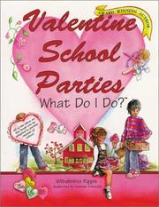 Cover of: Valentine School Parties . . . What Do I Do? (What Do I Do? series)