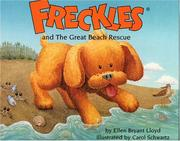Cover of: Freckles and the Great Beach Rescue (Freckles) | Ellen Bryant Lloyd
